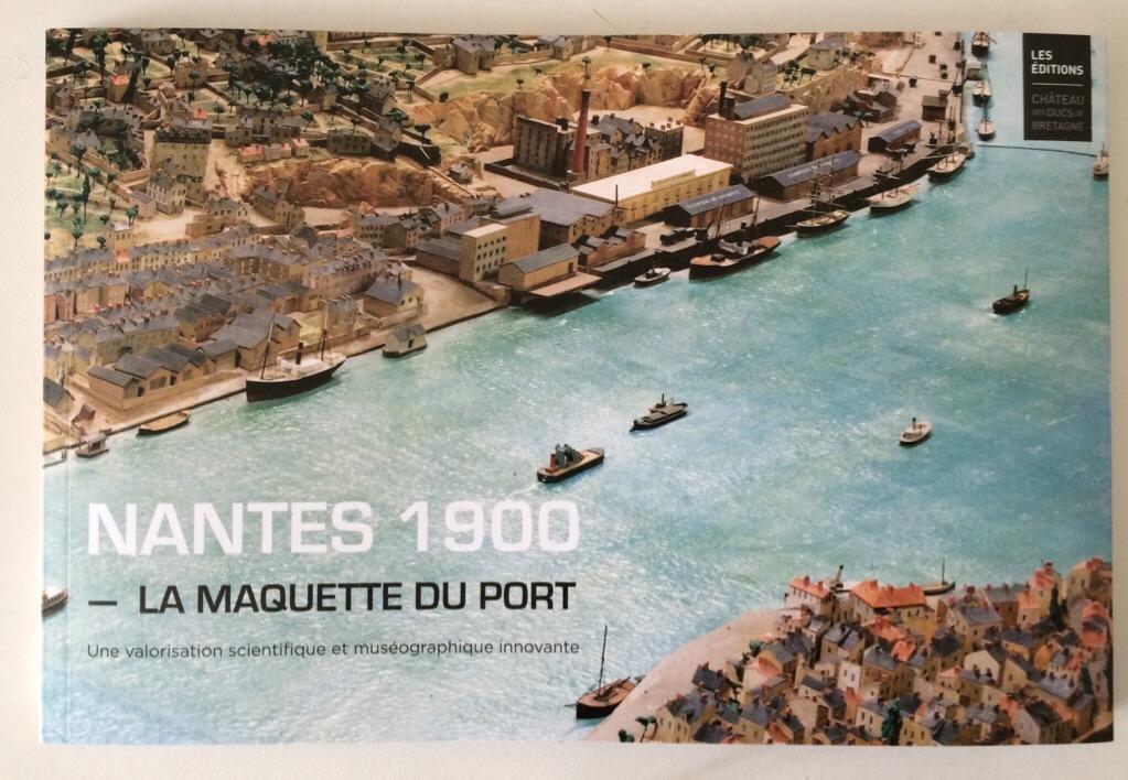 Ouvrage Nantes 1900, une valorisation scientifique et museographique innovante